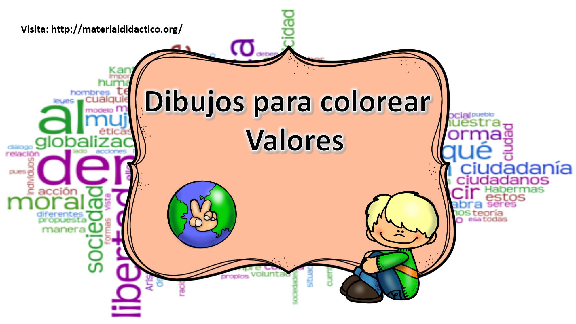 Dibujos Para Colorear Valores Material Didáctico Y Planeaciones