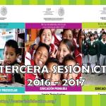Guías de la tercera sesión del consejo técnico escolar ciclo 2016 – 2017 Noviembre