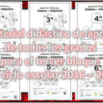 Material didáctico de apoyo de todos los grados para el tercer bloque del ciclo escolar 2016 – 2017