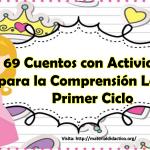 69 Cuentos con Actividades para la Comprensión Lectora Primer Ciclo