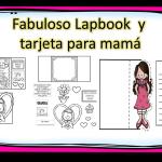 Fabuloso Lapbook  y  tarjeta para mamá