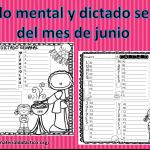 Cálculo mental y dictado semanal del mes de junio