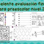 Excelente evaluación final para preescolar nivel 3