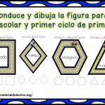 Conduce y dibuja la figura para preescolar y primer ciclo de primaria