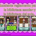 Excelente reglamento para  la biblioteca escolar y la biblioteca del aula.