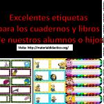 Excelentes etiquetas para los cuadernos y libros de nuestros alumnos o hijos