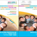 Guía de la primera sesión del consejo técnico escolar 2017 – 2018 PREESCOLAR