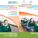 Guía de la primera sesión del consejo técnico escolar 2017 – 2018 SECUNDARIA