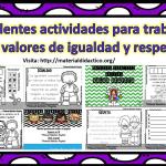 Excelentes actividades para trabajar los valores de igualdad y respeto