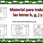 Material para trabajar las letras b, g, j y ñ
