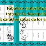 Fabuloso material para trabajar la descripción y las características de los animales