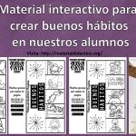 Material interactivo para crear buenos hábitos en nuestros alumnos