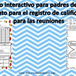 Fabuloso interactivo para padres de familia y formato para el registro de calificaciones para las reuniones
