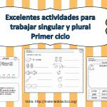 Excelentes actividades para trabajar singular y plural – Primer ciclo