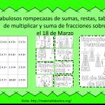 Fabulosos rompecazas de sumas, restas, tablas de multiplicar y suma de fracciones sobre el 18 de Marzo