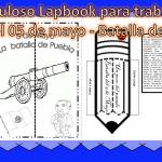 Fabuloso Lapbook para trabajar sobre el 05 de mayo – Batalla de Puebla