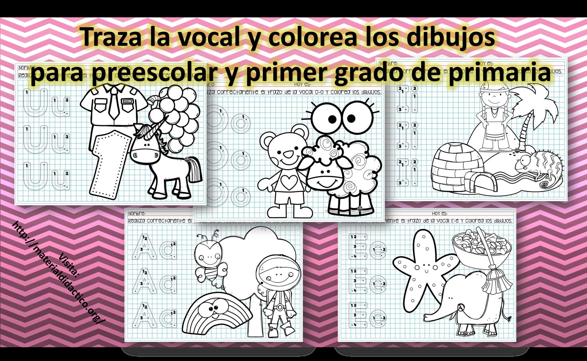 Traza La Vocal Y Colorea Los Dibujos Para Preescolar Y
