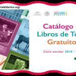 Libros de texto gratuitos del Nuevo Modelo Educativo ciclo escolar 2018 – 2019 Preescolar, Primaria y Secundaria