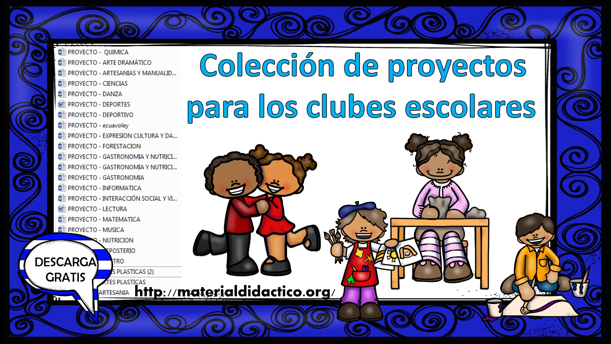 Colecci N De Proyectos Para Los Clubes Escolares
