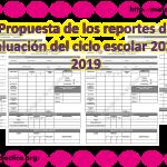 Propuesta de los reportes de evaluación del ciclo escolar 2018 – 2019 para todos los grados