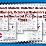 Excelente Material Didáctico de los Meses Septiembre, Octubre y Noviembre para Todos los Grados del Ciclo Escolar 2018 – 2019
