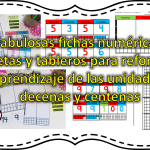 Fabulosas fichas numéricas, tarjetas y tableros para reforzar el aprendizaje de las unidades, decenas y centenas