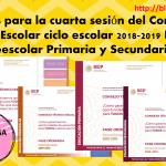 Fichas para la cuarta sesión del Consejo Técnico Escolar ciclo escolar 2018-2019 Inicial, Preescolar, Primaria y Secundaria