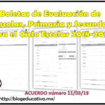 Boletas de Evaluación de Preescolar, Primaria y Secundaria para el Ciclo Escolar 2018-2019