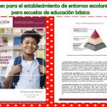 Orientaciones para el establecimiento de entornos escolares seguros para escuelas de educación básica