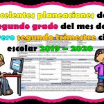 Excelentes planeaciones del segundo grado del mes de febrero segundo trimestre ciclo escolar 2019 – 2020