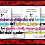 Material didáctico del tercer trimestre del quinto y sexto grado de los meses abril, mayo y junio del ciclo escolar 2019 – 2020