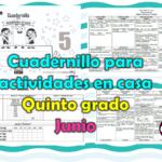 Cuadernillo para actividades en casa del quinto grado para el mes de junio