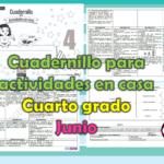 Cuadernillo para actividades en casa del cuarto grado para el mes de junio