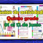 Guion de actividades para el quinto grado de primaria del 01 al 12 de junio