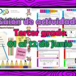 Guion de actividades para el tercer  grado de primaria del 01 al 12 de junio