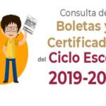 Consulta de Boletas de Evaluación y Certificados en línea del ciclo escolar 2019 – 2020