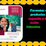 Formatos de los productos de la segunda y tercera sesión de la fase intensiva del consejo técnico escolar del ciclo 2020 – 2021