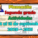 Planeación del segundo grado con actividades del 14 al 18 de septiembre 2020 – 2021 de acuerdo a los aprendizajes esperados de la programación televisiva de Aprende en Casa II