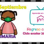 Aprende en casa II mis clases para primaria del jueves 17 de septiembre del ciclo escolar 2020 – 2021
