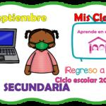 Aprende en casa II mis clases para secundaria del miércoles 09 de septiembre del ciclo escolar 2020 – 2021