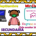 Aprende en casa II mis clases para secundaria del lunes 21 de septiembre del ciclo escolar 2020 – 2021