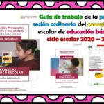 Guía de trabajo de la primera sesión ordinaria del consejo técnico escolar de educación básica del ciclo escolar 2020 – 2021