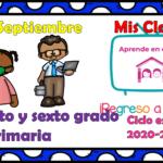 Aprende en casa II mis clases para quinto y sexto grado de primaria del lunes 21 de septiembre del ciclo escolar 2020 – 2021