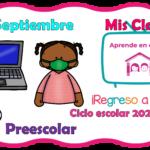 Aprende en casa II mis clases para preescolar del miércoles 30 de septiembre del ciclo escolar 2020 – 2021