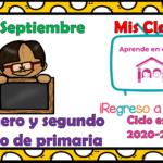 Aprende en casa II mis clases para primer y segundo grado de primaria del lunes 28 de septiembre del ciclo escolar 2020 – 2021