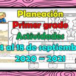 Planeación del primer grado con actividades del 14 al 18 de septiembre 2020 – 2021 de acuerdo a los aprendizajes esperados de la programación televisiva de Aprende en Casa II