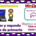 Aprende en casa II mis clases para primer y segundo grado de primaria del lunes 21 de septiembre del ciclo escolar 2020 – 2021