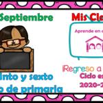 Aprende en casa II mis clases para quinto  y sexto  grado de primaria del lunes 28 de septiembre del ciclo escolar 2020 – 2021