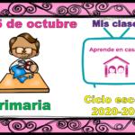 Aprende en casa II mis clases para primaria del 15 de octubre del ciclo escolar 2020 – 2021
