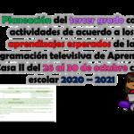 Excelente planeación del tercer grado con actividades de acuerdo a los aprendizajes esperados de la programación televisiva de Aprende en Casa II del 26 al 30 de octubre ciclo escolar 2020 – 2021